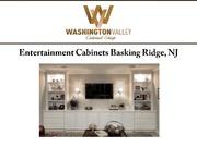 Entertainment Cabinets Basking Ridge NJ