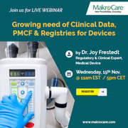 Webinar on Growing need of Clinical Data,  PMCF & Registries for Device